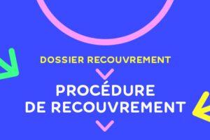 procédure de recouvrement